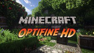 OptiFine HD (1.14.4, 1.13.2, 1.12.2 — 1.7.10)