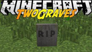 Two Graves Mod (1.7.10)