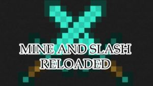 Mine and Slash Reloaded - сильные мобы (1.14.4, 1.12.2)