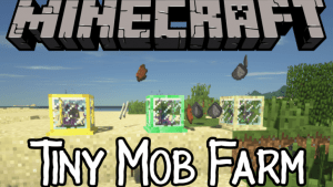 Tiny Mob Farm - фермы мобов (1.15.2, 1.14.4, 1.13.2, 1.12.2)